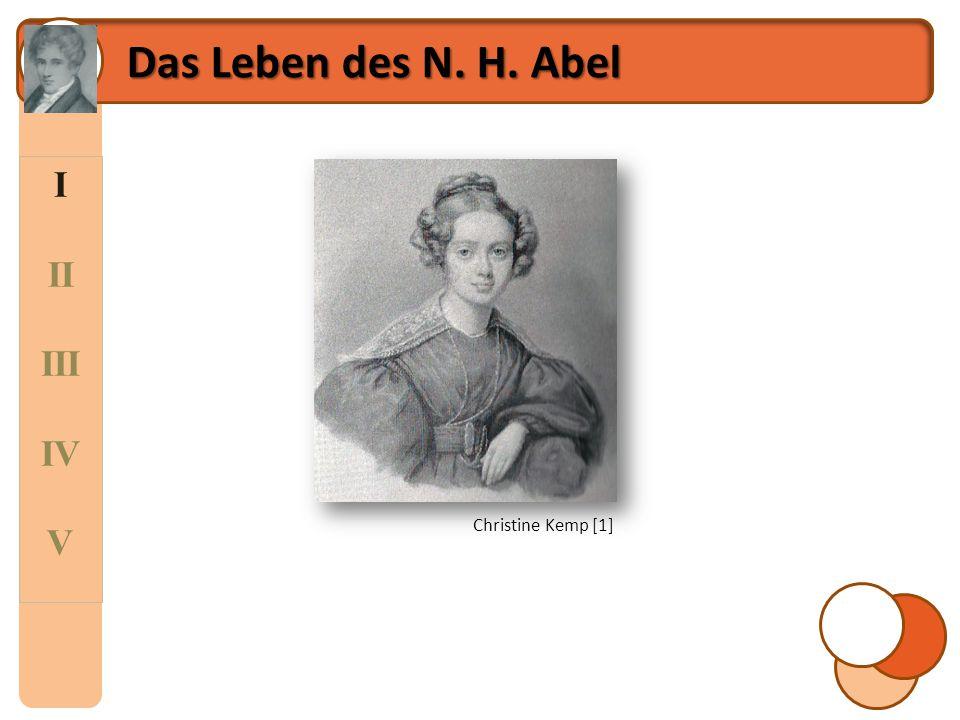 Das Leben des N. H. Abel I II III IV V Christine Kemp [1]